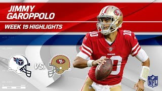 Jimmy Garoppolo Highlights | Titans vs. 49ers | NFL Wk 15 Player Highlights