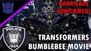 Barricade Confirmed/Reveal For The Transformers Bumblebee movie! -Barricade in TF6/Spin-off