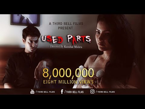 Used Parts | Short Film | How someone can use 'Body Parts' ?