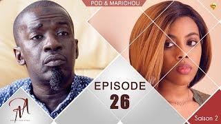 Pod et Marichou - Saison 2 - Episode 26