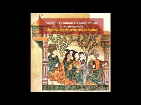 Classical Arabic Orchestra of Aleppo - Longa & Samai Shahnaz