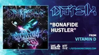 Datsik   Bonafide Hustler