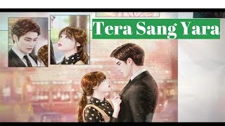 Tera Sang Yara | Atif Aslam Cover | Korean Mix | My Secret Romance