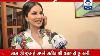 'I am here because of my past' : Sunny Leone talks to ABP News