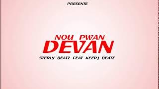 NOU PWAN DEVAN - sterly beatz ft keep.j beatz