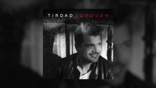 Tirdad - Dorough OFFICIAL TRACK