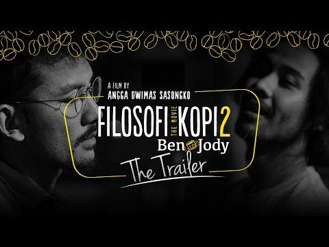 FILOSOFI KOPI 2: BEN & JODY - OFFICIAL TRAILER (Di Bioskop 13 Juli 2017)