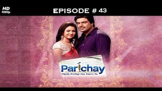 Parichay - 14th October 2011 - परिचय - Full Episode 43