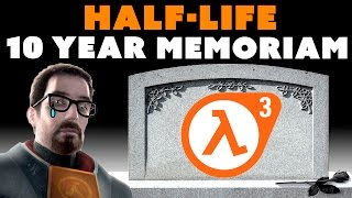 RIP Half-Life 10 Years - The Know