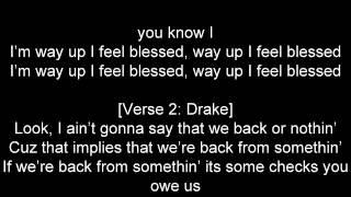 Big Sean feat Drake - Blessings ( lyrics)