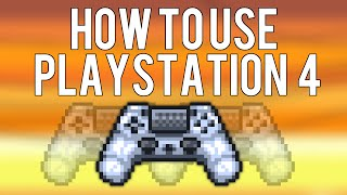 Terraria 1.3.1 - PS4 Controller Guide [How to use a PS4 controller on PC]