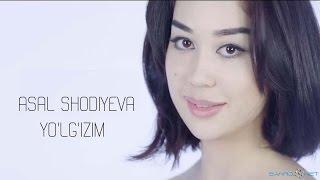 Asal Shodieva - Yolgizim   Асал Шодиева - Йолгизим