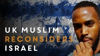 A London Muslim reconsiders his position on Israel when confronted with facts.