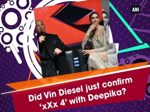 Did #VinDiesel just confirm 'xXx 4' with #deepikapadukone ? - #bollywood #News