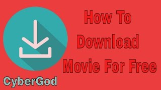 How to Download Any Movies for Free | Movie Downloading Tutorial