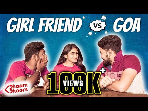 Goa Vs Girl friend Ft. Settai Sheriff and Supraja Dhaam Dhoom