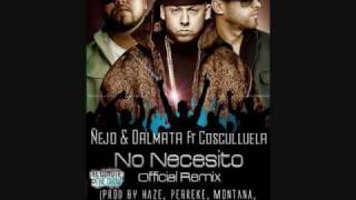 Cosculluela Ft.  Ñejo & Dalmata  No-Necesito-Official-Remix