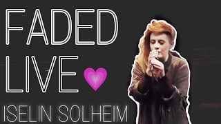 Iselin Solheim Faded Live