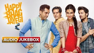 Happy Bhag Jayegi Movie Songs | Audio Jukebox