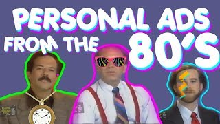Watching MORE Personal Ads From The 80