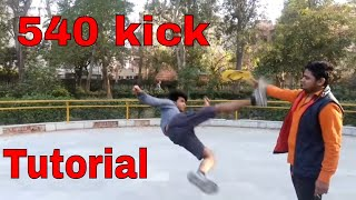 How to 540 kick Tutorial | Hindi| best kick |most dangerous kick ever | human weapon | Bboy Lilwin