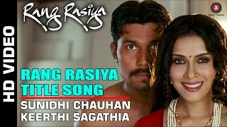 Rang Rasiya Title - Full Video | Rang Rasiya | Randeep Hooda & Nandana Sen