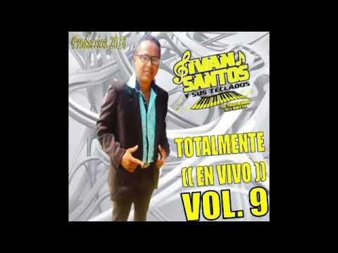 Xxx Mp4 POPURRI LA MORRITA IVAN SANTOS Y SUS TEKLAS CD VOL 9 TRACK 10 EN VIVO LO MAS NUEVO 2018 3gp Sex
