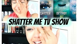Shatter Me a TV Show!!!....REACTION..