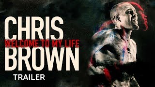 Chris Brown: Welcome to My Life Trailer