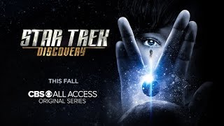 Star Trek: Discovery - First Look Trailer