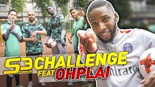 S3 Challenge épisode 7 ! TEAM S3 VS OHPLAI !