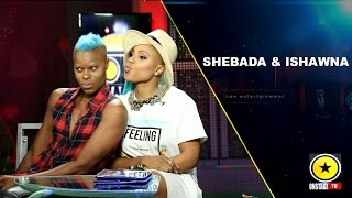 Shebada & Ishawna - Why They Hooked Up
