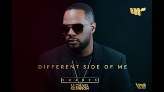 Michael Robinson - Different Side Of Me (  Soca 2017 )