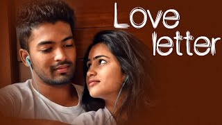 Love Letter  || Latest Telugu Short FIlm 2017|| Directed by Nagendra Pilla
