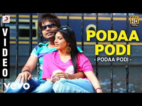 Podaa Podi - Podaa Podi Video | STR | Dharan Kumar