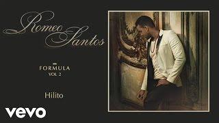 Romeo Santos - Hilito (Audio)