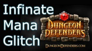 How to do the Dungeon Defenders Console Unlimited Mana Glitch