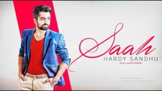 Saah  | Hardy Sandhu | Latest Punjabi Song 2016 | lyrical