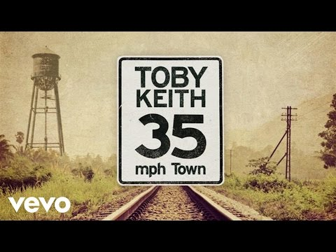 Toby Keith - 35 mph Town (Audio)