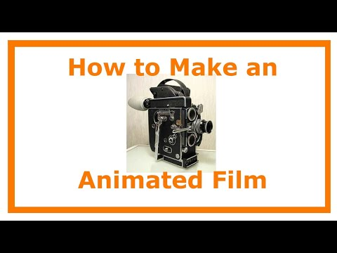 How to Make a short Animated Film
