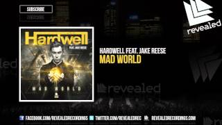 Hardwell feat. Jake Reese - Mad World [OUT NOW!]
