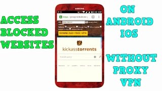 How to access any blocked website on android without proxy or vpn