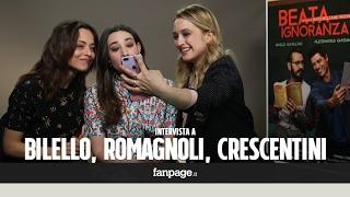 """Romagnoli, Bilello, Crescentini e la """"Beata Ignoranza"""
