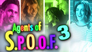 Agents of S.P.O.O.F. 3 (an Agents of SHIELD Crack!vid)