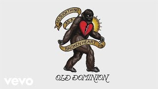 Old Dominion - No Such Thing as a Broken Heart (Audio)