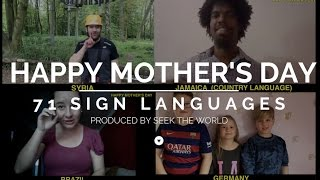 SIGNING IN HAPPY MOTHER'S DAY IN 71 SIGN LANGUAGES