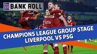 Liverpool vs PSG | Champions League Football Predictions | 18/09/18
