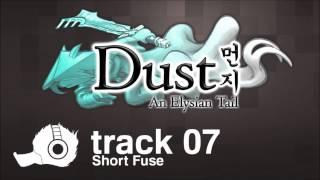 Dust: An Elysian Tail OST - 07 - Short Fuse
