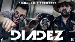 Fernando & Sorocaba - Dia Dez   Clipe Oficial
