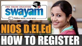 SWAYAM - D.El.Ed - (NIOS) - Full Registration Guide 🔥